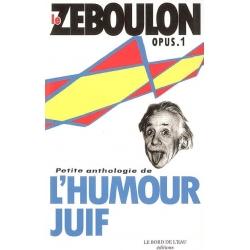 PETITE ANTHOLOGIE DE L'HUMOUR JUIF