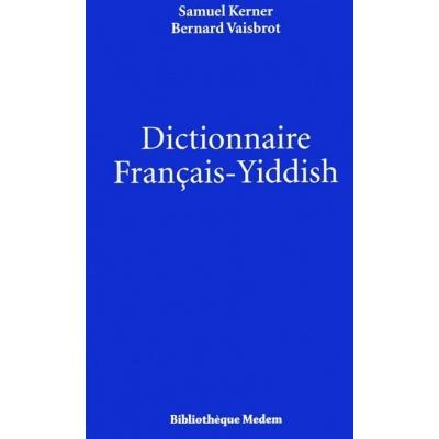 DICTIONNAIRE FRANCAIS-YIDDISH