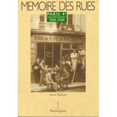 MEMOIRE DES RUES PARIS 4E ARRONDISSEMENT 1900-1940