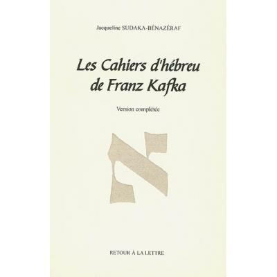 LES CAHIERS D'HEBREU DE FRANZ KAFKA