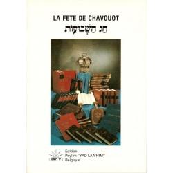 LA FETE DE CHAVOUOT