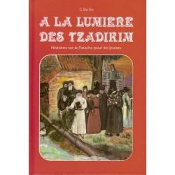 A LA LUMIERE DES TZADIKIM T.3  VAYIKRA