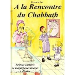 A LA RENCONTRE DU CHABBATH