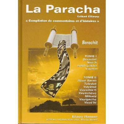 LA PARACHA - LEKET ELIAOU : BERECHIT