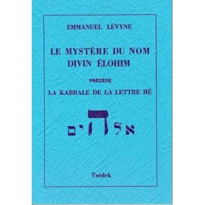 LE MYSTERE DU NOM DIVIN ELOHIM