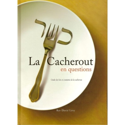 LA CACHEROUT EN QUESTIONS