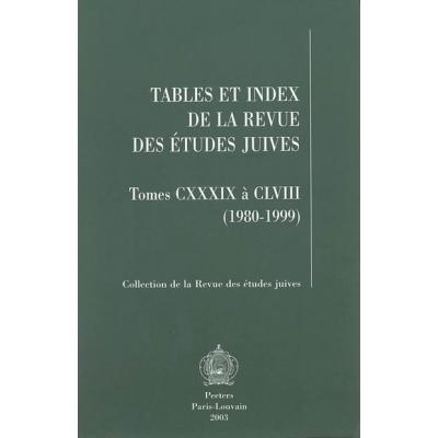 TABLES ET INDEX DE LA REVUE DES ETUDES JUIVES