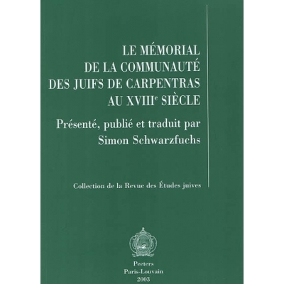 LE MEMORIAL DE LA COMMUNAUTE DES JUIFS DE CARPENTRAS
