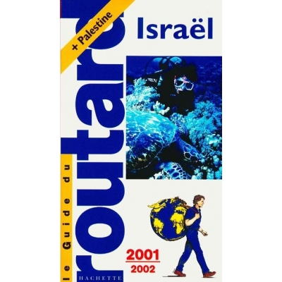 GUIDE DU  ROUTARD ISRAEL 2001/02