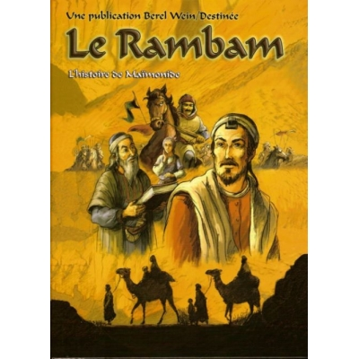 LE RAMBAM (L'HISTOIRE DE MAIMONIDE)