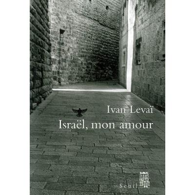 ISRAEL, MON AMOUR