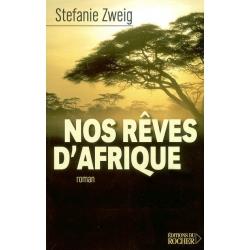 NOS REVES D'AFRIQUE