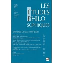 LES ETUDES PHILOSOPHIQUES REVUE 2006 : EMMANUEL LEVINAS (1996-2006)