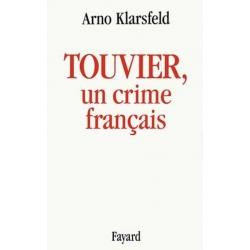 TOUVIER , UN CRIME FRANCAIS