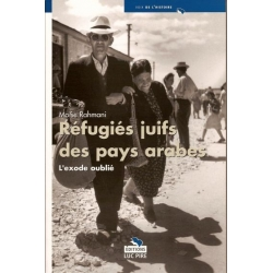 REFUGIES JUIFS DES PAYS ARABES : L'EXODE OUBLIE