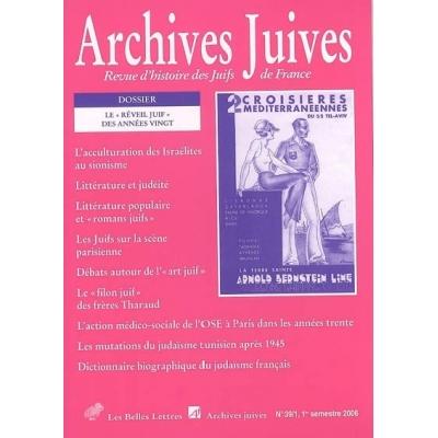 ARCHIVES JUIVES N°39/1 : LE REVEIL JUIF DES ANNES VINGT