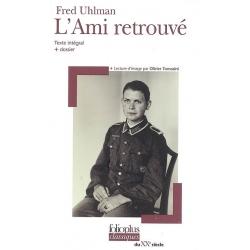L'AMI RETROUVE : TEXTE INTEGRAL + DOSSIER