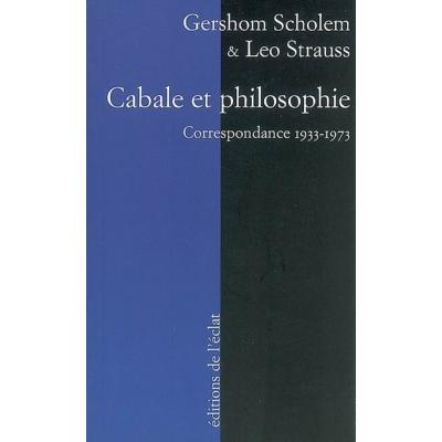 CABALE ET PHILOSOPHIE : CORRESPONDANCE 1933-1973