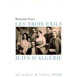 LES TROIS EXILS,JUIFS D'ALGERIE