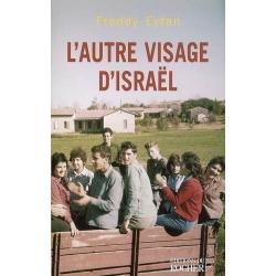 L'AUTRE VISAGE D'ISRAEL