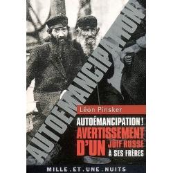AUTOEMANCIPATION! AVERTISSEMENT D'UN JUIF RUSSE A SES FRERES