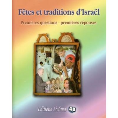 FETES ET TRADITIONS D'ISRAEL - PREMIERES QUESTIONS - PREMIERES REPONSES