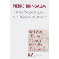 UN MYTHE POLITIQUE : LA REPUBLIQUE JUIVE