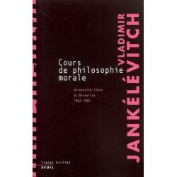 COURS DE PHILOSOPHIE MORALE 1962-1963