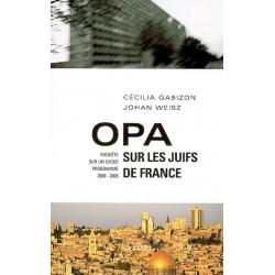 OPA SUR LES JUIFS DE FRANCE