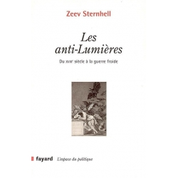 LES ANTI-LUMIERES : DU XVIIIE SIECLE A LA GUERRE FROIDE