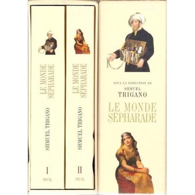 LE MONDE SEPHARADE TOME I ET II