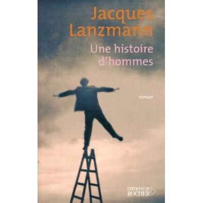UNE HISTOIRE D'HOMMES