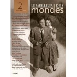 LE MEILLEUR DES MONDES N°2 / AUTOMNE 2006