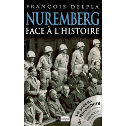 NUREMBERG FACE A L'HISTOIRE