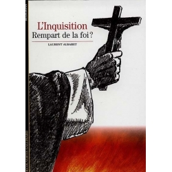 L'INQUISITION REMPART DE LA FOI?