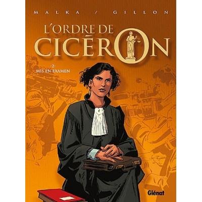 L'ORDRE DE CICERON TOME 2 / MIS EN EXAMEN