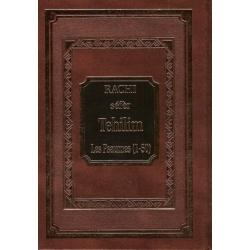 RACHI TEHILIM / LES PSAUMES (1-50) VOL.1