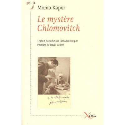 LE MYSTERE CHLOMOVITCH