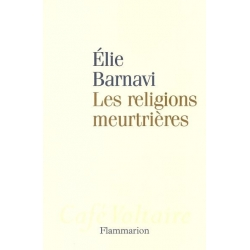LES RELIGIONS MEURTRIERES