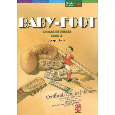 UN SAC DE BILLES - T.3 - BABY FOOT