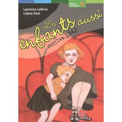LES ENFANTS AUSSI (16 JUILLET 1942)