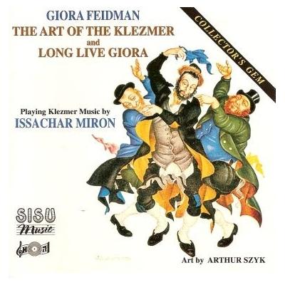 THE ART OF KLEZMER & LONG LIVE GIORA