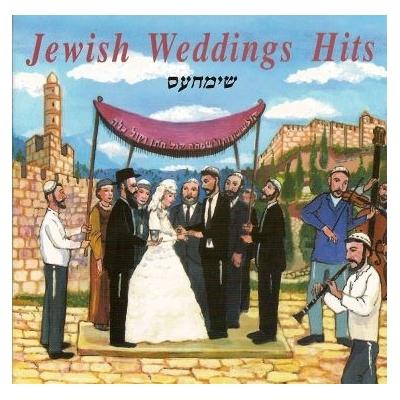 JEWISH WEDDINGS HITS - SIMHES