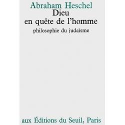 DIEU EN QUETE DE L'HOMME, PHILOSOPHIE DU JUDAISME