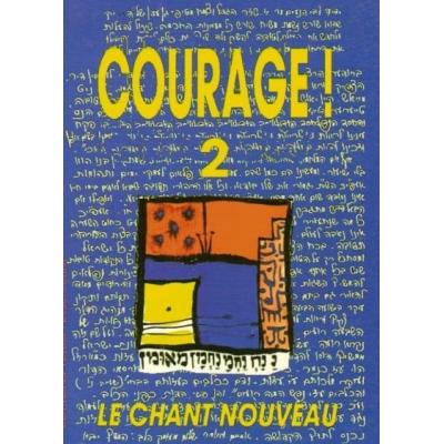 COURAGE VOL.2 : LE CHANT NOUVEAU