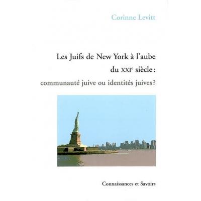 LES JUIFS DE NEW YORK A L'AUBE DU XXIE SIECLE