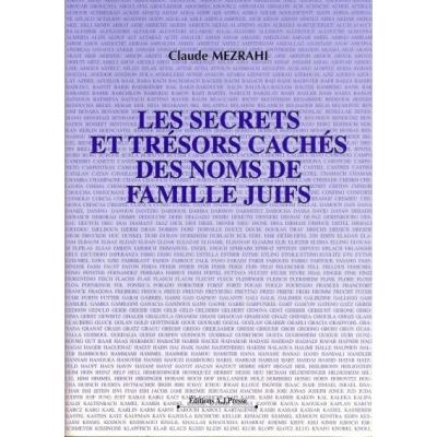 LES SECRETS ET TRESORS CACHES DES NOMS DE FAMILLE JUIFS