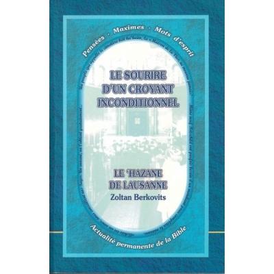 LE SOURIRE D'UN CROYANT INCONDITIONNEL : LE HAZANE DE LAUSANNE