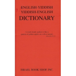 ENGLISH-YIDDISH / YIDDISH-ENGLISH DICTIONARY