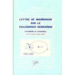 LETTRE DE MAIMONIDE SUR LE CALENDRIER HEBRAIQUE (EDITION BILINGUE)